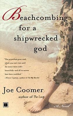 Beachcombing for a Shipwrecked God, Joe Coomer