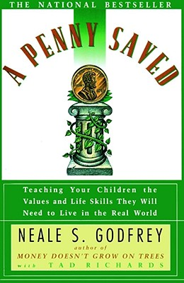 Image for Penny Saved: Teaching Your Children the Values and Life Skills They Will Need to Live in the Real World