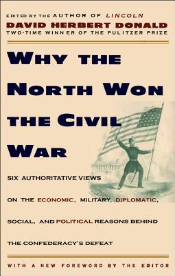 Why the North Won the Civil War, DAVID HERBERT DONALD