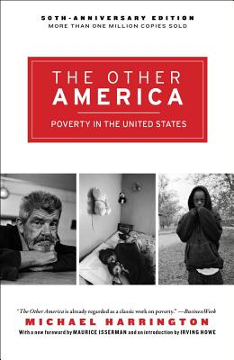 The Other America:  Poverty in the United States, Michael Harrington