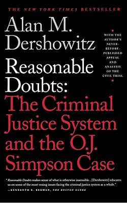 Image for Reasonable Doubts: The Criminal Justice System and the O.J. Simpson Case