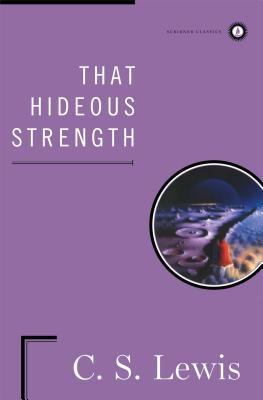 Image for That Hideous Strength : A Modern Fairy-Tale for Grown-Ups