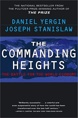 Image for Commanding Heights : The Battle for the World Economy