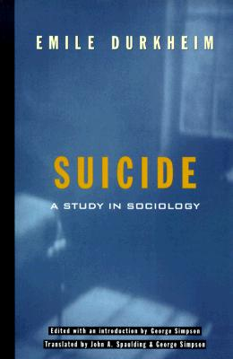 Image for Suicide: A Study In Sociology