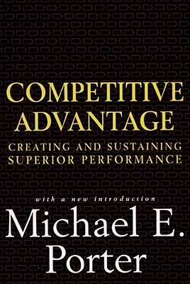 Image for Competitive Advantage: Creating and Sustaining Superior Performance