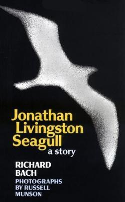 Image for JONATHAN LIVINGSTON SEAGULL PHOTOGRAPHS BY RUSSELL MUNSON