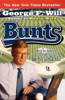 Bunts, George F. Will