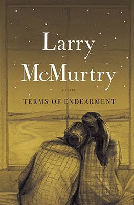 "Terms of Endearment: A Novel, ""McMurtry, Larry"""