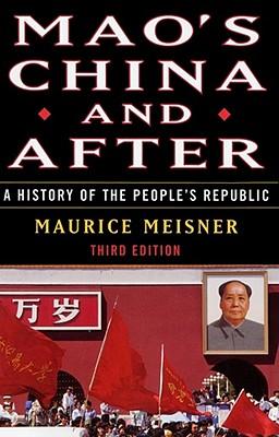 Image for Mao's China and After: A History of the People's Republic, Third Edition
