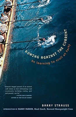 Image for ROWING AGAINST THE CURRENT: On Learning to Scull at Forty