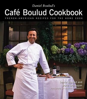 Daniel Boulud's Cafe Boulud Cookbook, Boulud, Daniel; Greenspan, Dorie