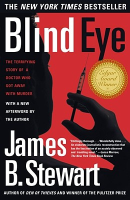 Image for Blind Eye: The Terrifying Story Of A Doctor Who Got Away With Murder