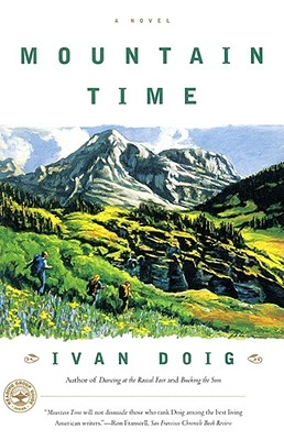 Mountain Time : A Novel, Doig, Ivan