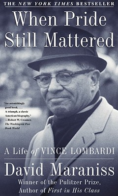 Image for WHEN PRIDE STILL MATTERED LIFE OF VINCE LOMBARDI