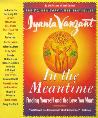 Image for In the Meantime: Finding Yourself and the Love You Want