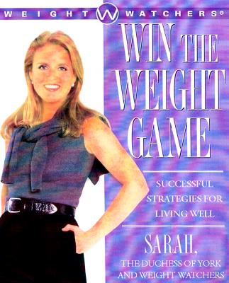 Image for Win The Weight Game: Successful Strategies For Living Well