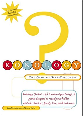 Image for Kokology : The Game of Self-Discovery