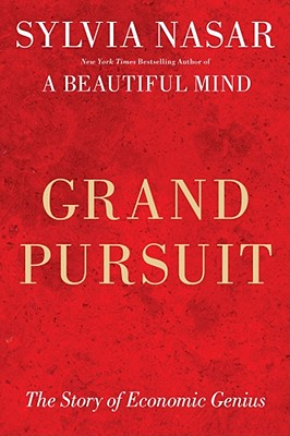 Image for A Grand Pursuit: A History of Economic Genius