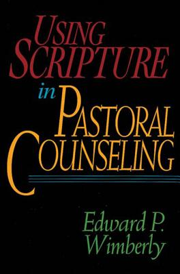 Image for Using Scripture in Pastoral Counseling