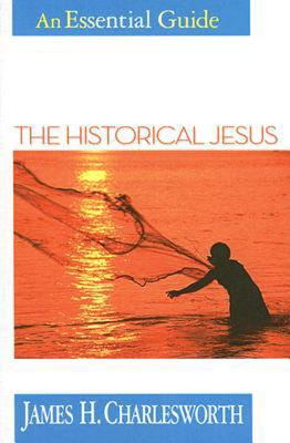 Image for The Historical Jesus: An Essential Guide (Essential Guides)