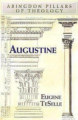 Image for Augustine (Abingdon Pillars of Theology)