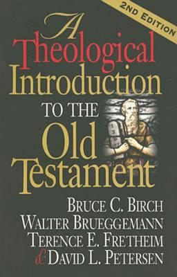 Image for A Theological Introduction to the Old Testament: 2nd Edition