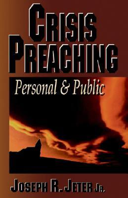 Image for Crisis Preaching: Personal & Public