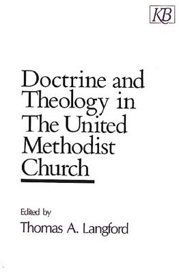 Doctrine and Theology in the United Methodist Church