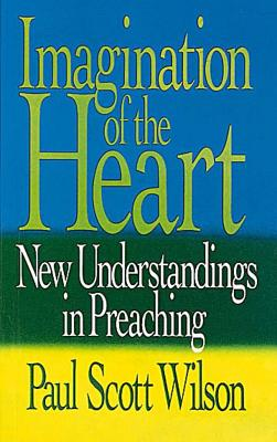 Image for Imagination of the Heart: New Understandings in Preaching