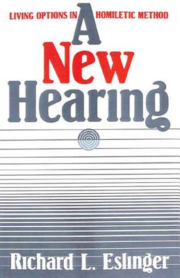 Image for A New Hearing: Living Options in Homiletic Method