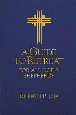 Image for A Guide to Retreat for All God's Shepherds