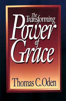 Image for The Transforming Power of Grace