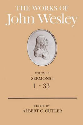 Image for The Works of John Wesley Volume 1: Sermons I (1-33) (Sermons a)