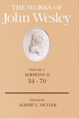 Image for The Works of John Wesley: Sermons II, 34-70, Vol. 2