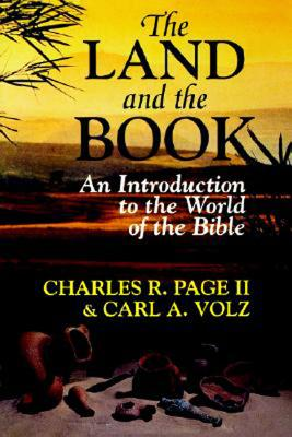 Image for The Land and the Book: An Introduction to the World of the Bible