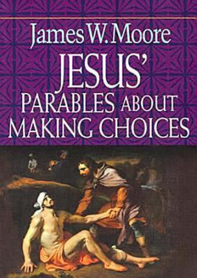 Image for Jesus' Parables About Making Choices