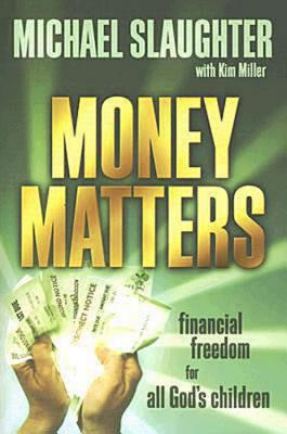Image for Money Matters: Financial Freedom for All God's Children