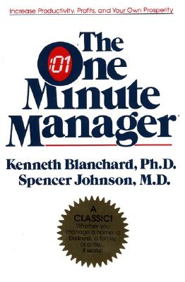 "The One Minute Manager, ""Blanchard, Kenneth H., Johnson, Spencer"""