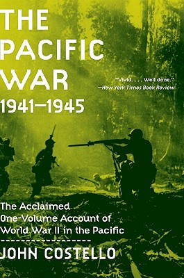 The Pacific War 1941-1945, Costello, John