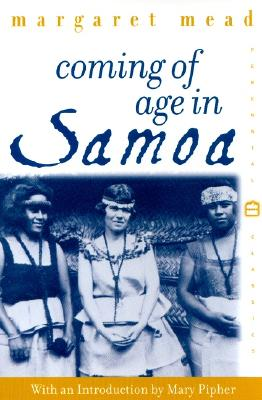 Image for Coming of Age in Samoa: A Psychological Study of Primitive Youth for Western Civilisation (Perennial Classics)