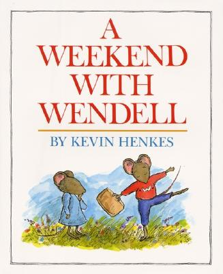 A Weekend with Wendell, Henkes, Kevin