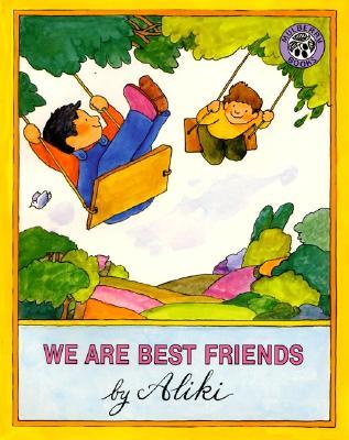 We Are Best Friends (Mulberry Books), Aliki; Aliki [Illustrator]