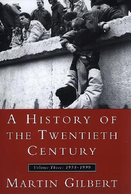 Image for A History of the Twentieth Century: 1952-1999: 3