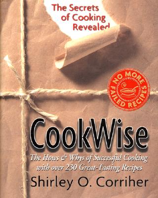 Image for Cookwise: The Hows & Whys Of Successful Cooking, The Secrets Of Cooking Revealed