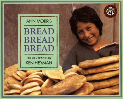 Image for Bread, Bread, Bread (Around the World Series)
