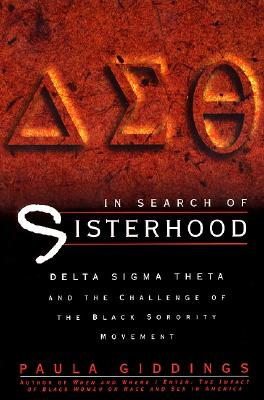 Image for In Search Of Sisterhood: Delta Sigma Theta And The Challenge Of The Black Sorority Movement