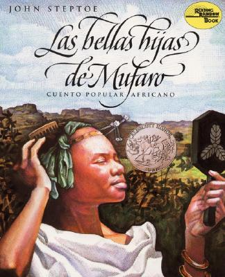 Image for Las bellas hijas de Mufaro: Mufaro's Beautiful Daughters (Spanish edition) (Reading Rainbow Book)