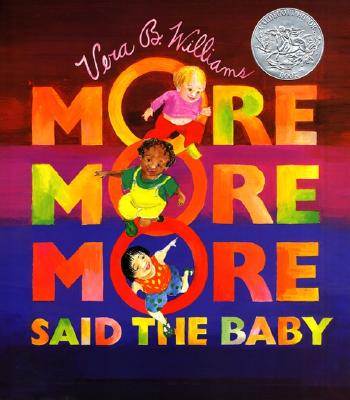 Image for 'More More More,' Said the Baby Board Book (Caldecott Collection)