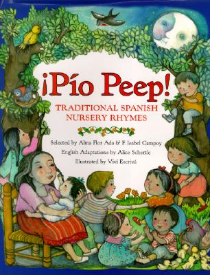 Image for ¡Pío Peep!: Traditional Spanish Nursery Rhymes (Spanish Edition)