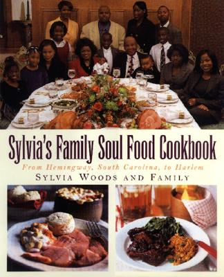 Image for SYLIVA'S FAMILY SOUL FOOD COOKBOOK